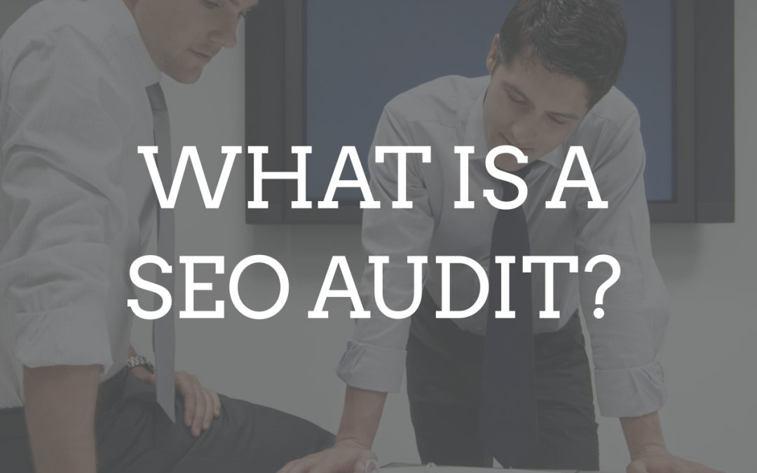 What is a SEO Audit?